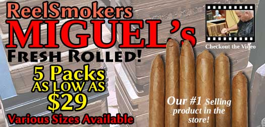 miguel fresh rolled cigars